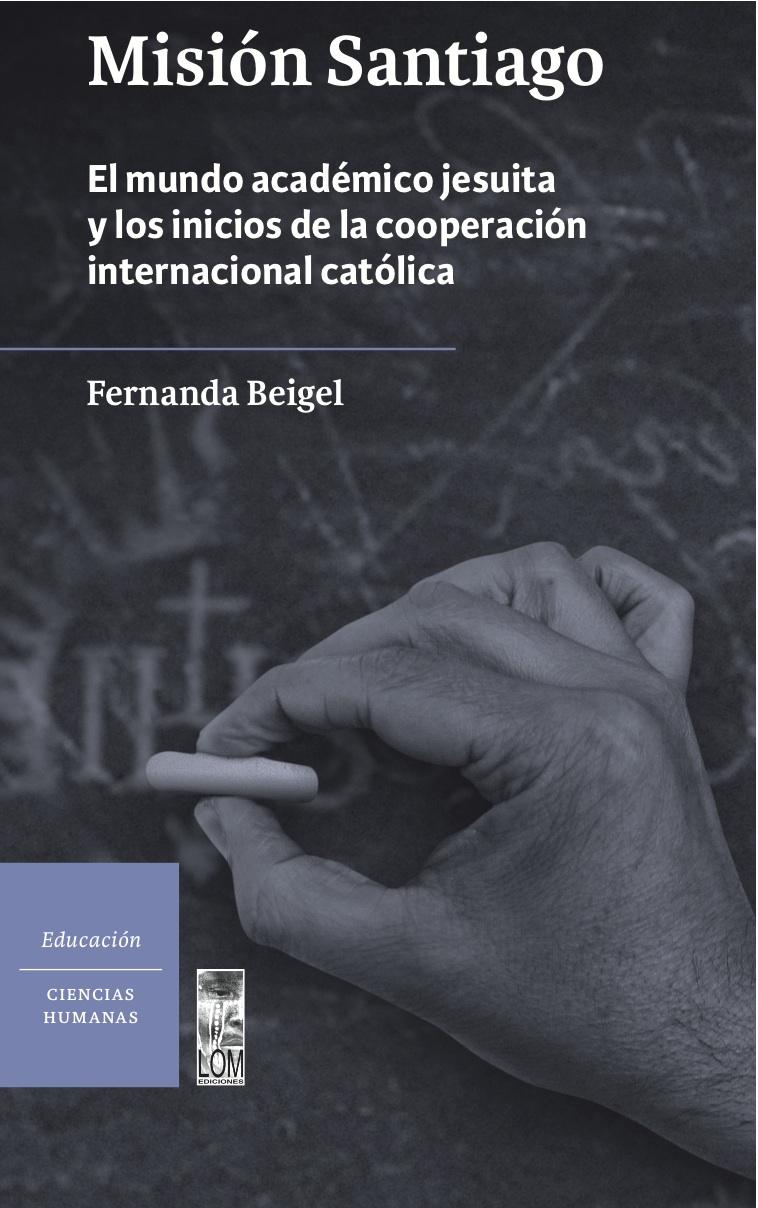 Beigel - Misión Santiago
